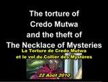 La Torture De Credo Mutwa & Le Vol Du Collier Des Mystères (08/2010) (VOSTFR)
