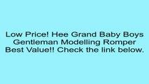 Hee Grand Baby Boys Gentleman Modelling Romper Review