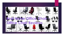 Top 10 Best Home Office Chairs for Back pain Relief - Office Chairs Review