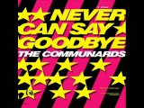 The Communards - Never Can Say Goodbye (Extended Mix)