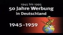 50 Jahre Werbung in deutschland - 1v4 - Die 50er  - 1995  - by ARTBLOOD