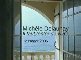 Michèle Delaunay, la piétonne des sables