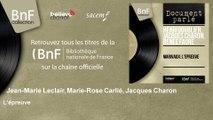 Jean-Marie Leclair, Marie-Rose Carlié, Jacques Charon - L'épreuve