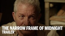 THE NARROW FRAME OF MIDNIGHT Trailer | Festival 2014