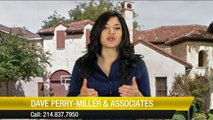 Dave Perry-Miller & Associates 5 Star Dallas Realtor        Superb         Five Star Review by Sandy K.
