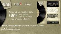 André Rochel, Marie Laurence, Francine Dartois - Les Précieuses ridicules