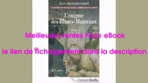 Telecharger L'enigme des Blancs-Manteaux : Nº1 PDF – Ebook Gratuitement