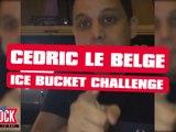 Cédric le belge - Als Ice bucket challenge