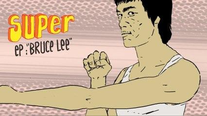 Je suis SUPER 2x04 - Bruce Lee