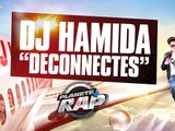 """Dj Hamida Feat. Kayna Samet, Rim-K & Lartiste """"Déconnectés"""" en live dans Planete Rap"""