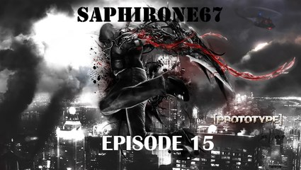 Prototype -Episode 15- (chasse au PE)