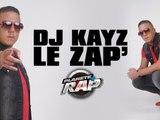 Dj Kayz - Le Zap' Planete Rap