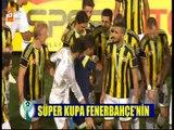 Finale de la Super Coupe de Turquie - Cérémonie de la remise de la Super Coupe de Turquie 2014