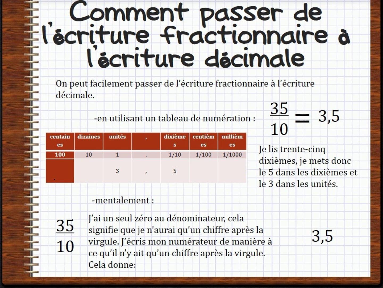 Passer De L Ecriture Fractionnaire Aux Nombres Decimaux Video Dailymotion