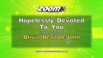 Zoom Karaoke - Hopelessly Devoted To You - Olivia Newton-John