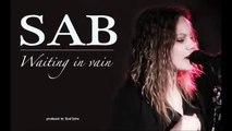 SAB Waiting in vain  (cover Bob Marley)
