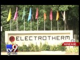 Electrotherm company's 'Multi-Crore Bank Fraud' exposed, Ahmedabad - Tv9 Gujarati