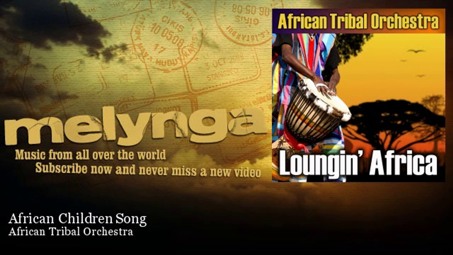 African Tribal Orchestra - African Children Song