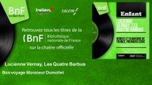 Lucienne Vernay, Les Quatre Barbus - Bon voyage Monsieur Dumollet