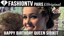 FashionTV wishes Her Majesty Queen Sirikit a Happy Birthday