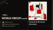 Afrocubism - Al Viavén De Mi Carreta - feat. Toumani Diabaté, Eliades Ochoa & Bassekou Kouyaté