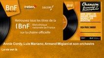 Annie Cordy, Luis Mariano, Armand Migiani et son orchestre - La vie est là