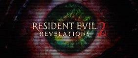 Resident Evil Revelations 2 : Live-Action Trailer