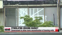 Government to allow more housing reconstruction to stimulate real estate market