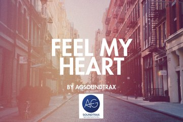 'Feel My Heart' (Emotional & Romantic) By AGsoundtrax