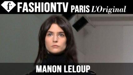 Manon Leloup | Model Talk EXCLUSIVE | Fall/Winter 2014-15 | FashionTV