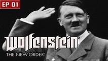 Wolfenstein The New order - Ep 01