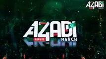 Sitam Ka Gariban Pakrna Hai - Azadi March - Azadi Dharna - 2014 Tribute Naya Pakistan