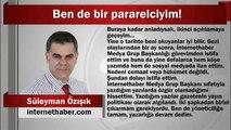"""Süleyman Özışık  """"Ben de bir pararelciyim!"""""""