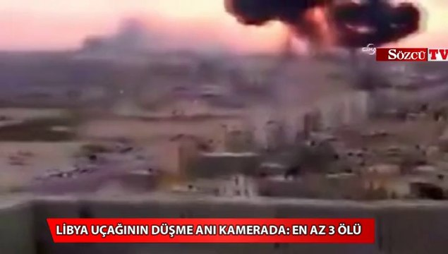 Libya uçağının düşme anı kamerada