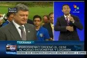 Ucrania: ordena Poroshenko cesar ataques contra Lugansk y Donetsk