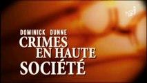 CRIMES EN HAUTE SOCIETE -TROP RICHE POUR ETRE COUPABLE