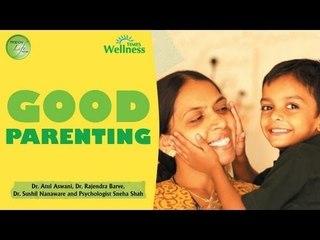Happy Life Series - Good Parenting