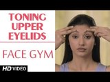 Face Gym - Toning Upper Eyelid Muscles HD | Asha Bachanni