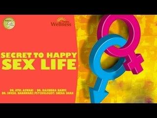 Happy Life Series - Secret To A Happy Sex Life