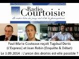 Paul-Marie Couteaux, Jean Robin et Tugdual Denis débattent sur l'union des droites