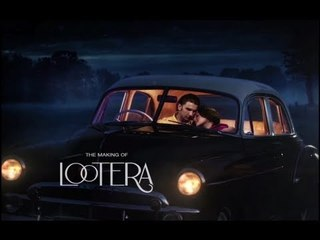 Lootera - Labour Of Love
