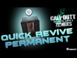 Perk Quick Revive permanente - Black Ops 2 Zombies Tranzit by Black
