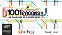 """""""1001 façons de conduire le changement"""", avec Altera Evolution"""