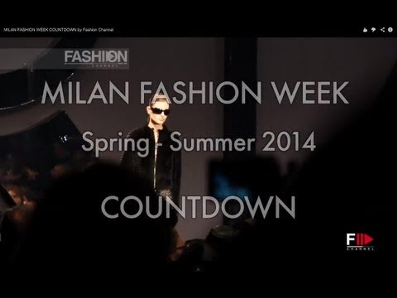 MILAN FASHION WEEK COUNTDOWN by Fashion Channel