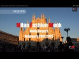 """Milan Fashion Week""  Daily Report February 20th 2013 by Fashion Channel"
