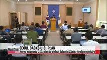 Seoul backs U.S. plan to defeat Islamic State extremists