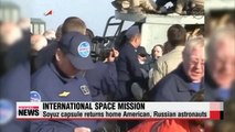 American, Russian astronauts return to Earth after ISS mission