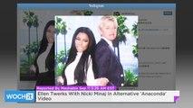 Ellen Twerks With Nicki Minaj In Alternative 'Anaconda' Video