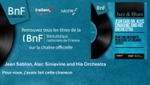 Jean Sablon, Alec Siniavine and His Orchestra - Pour vous, j'avais fait cette chanson