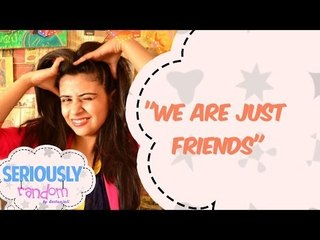 """""""We Are Just Friends' 